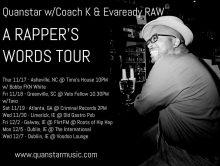 """""""A Rapper's Words Tour"""" w/ Quanstar"""