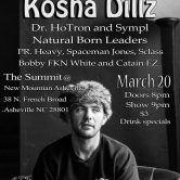 Kosha Dillz w/ Bobby FKN White, sympL, Natrual Born Leaders & more @ The Summit [New Mountain AVL], Asheville NC