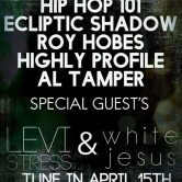 "QUE4 Presents ""Hip Hop 101"" w/ Levi Stress & White Jesus"