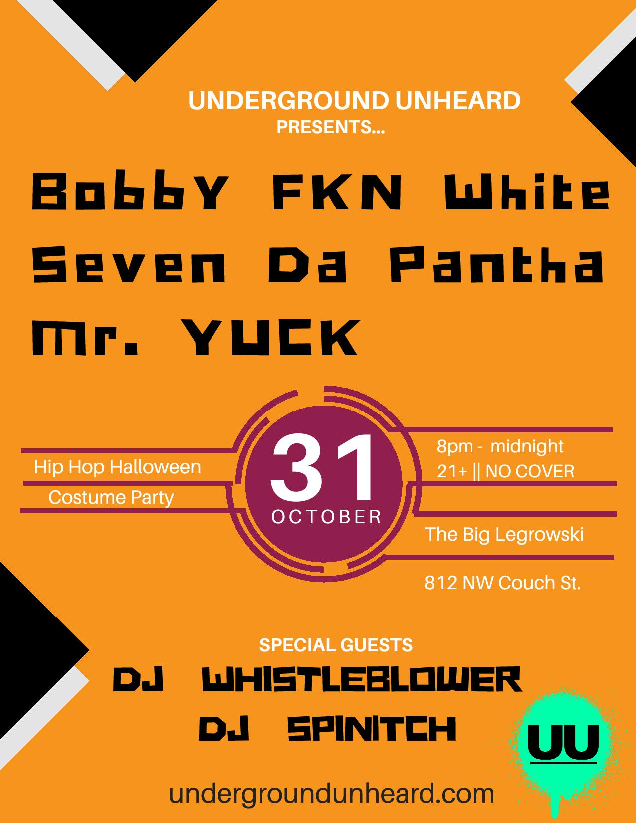 """A Hip Hop Halloween 2019"" FREE SHOW w/ Bobby FKN White, Seven da Pantha and more!"